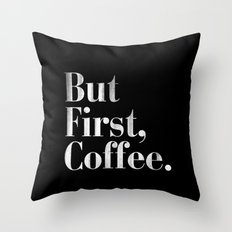 But First, Coffee Vintage Typography Print Throw Pillow