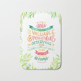 You Are Valuable & Powerful & Deserving // Hillary Clinton Quote Bath Mat
