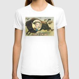 I Am Coming T-shirt
