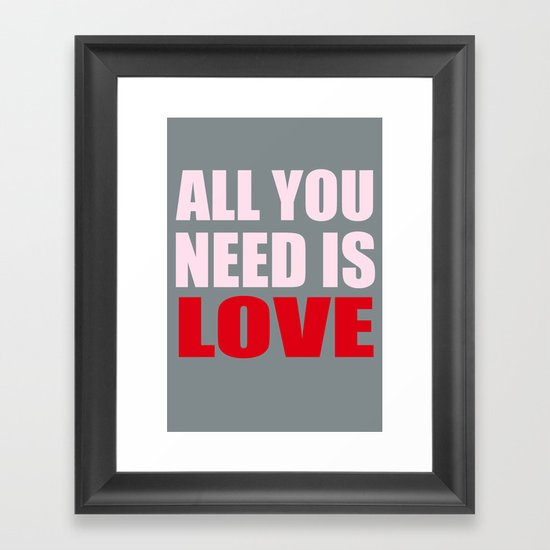 All You Need Is Love (Pink) Framed Art Print