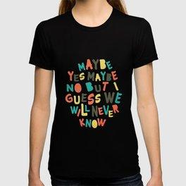 Fun Quote T-shirt