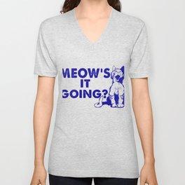 Meow's It Going Unisex V-Neck