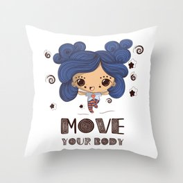 Move your body Throw Pillow