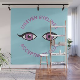 Uneven Eyeliner Acceptance Club Wall Mural