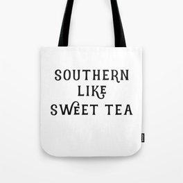 Southern like Sweet Tea Tote Bag