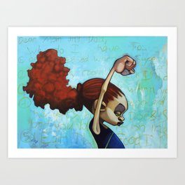 strong convictions Art Print