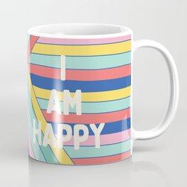 I Love You I Am Happy Coffee Mug