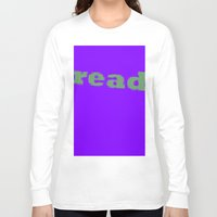 read Long Sleeve T-shirts featuring Read by Seek