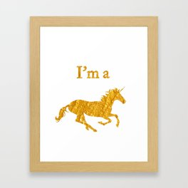 I'm a Unicorn Photo in Bold Gold Framed Art Print