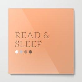 Read&Sleep Metal Print