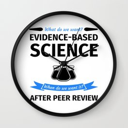 What do we want? Evidence-Based Science! When do we Want it? After Peer Review! Wall Clock