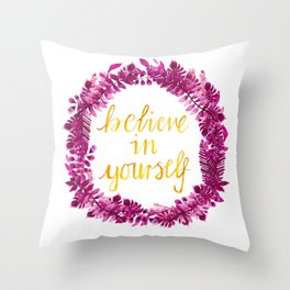 Believe in Yourself - Hand Painted Watercolor Floral Quote Purple Throw Pillow