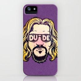 Dude iPhone Case