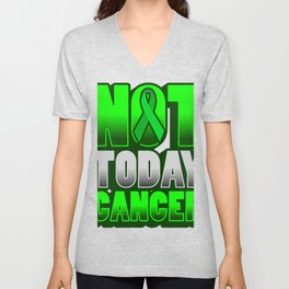 Not Today Cancer Gifts For Cancer Patients Unisex V-Neck