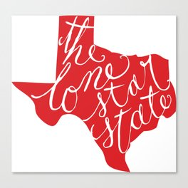 The Lone Star State - Texas Canvas Print