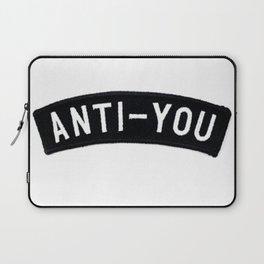 ANTI - YOU Laptop Sleeve