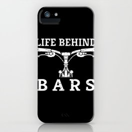 Life Behind Bars Distressed Bike Fan Art and Cycling Gift design iPhone Case