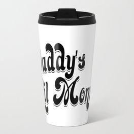 Daddy's lil monster Travel Mug