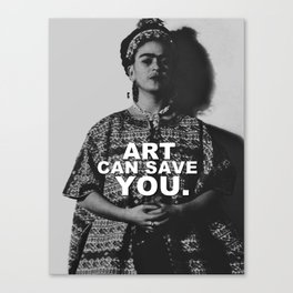 ART CAN SAVE YOU. Canvas Print