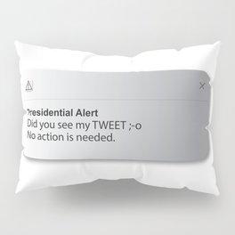 PRESIDENTIAL ALERT Pillow Sham