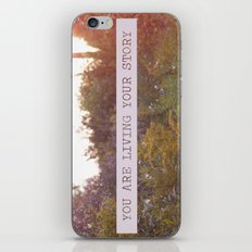 you are living your story iPhone & iPod Skin