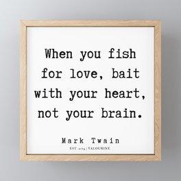 69   | Mark Twain Quotes | 190730 Framed Mini Art Print