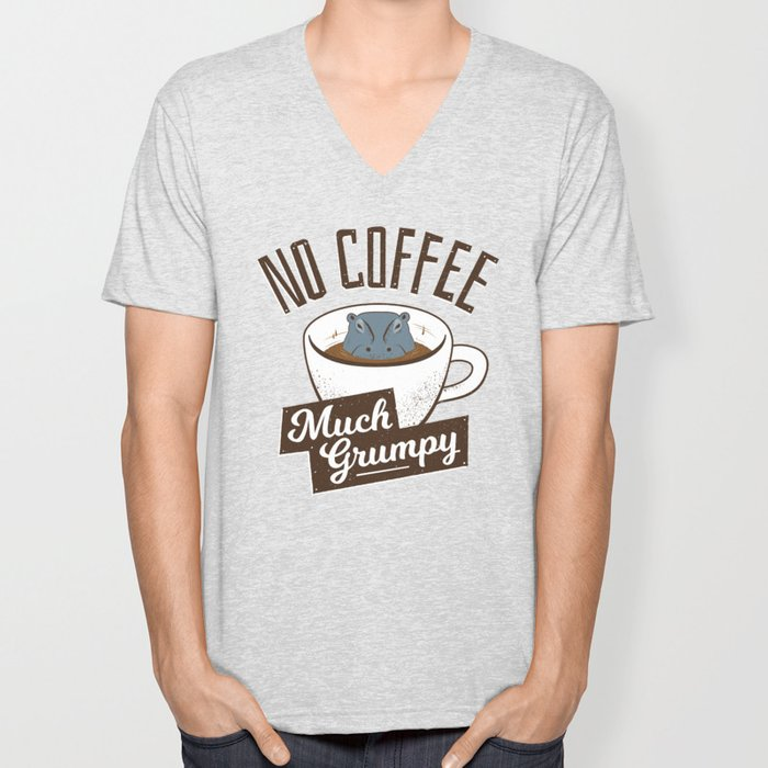 No Coffee, Much Grumpy - Hippo Unisex V-Neck