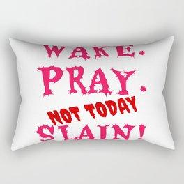 WAKE PRAY NOT TODAY - 31 10 10 31 - c1 Rectangular Pillow