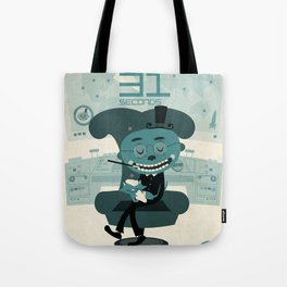 I've been waiting for you, Mr. Bond Tote Bag