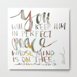 ISAIAH TWENTY SIX VERSE THREE. JUBIL PRINTS Metal Print