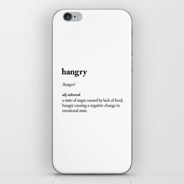 Hangry black and white contemporary minimalism typography design home wall decor bedroom iPhone Skin