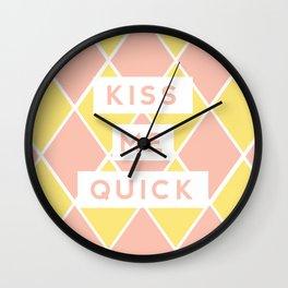 Kiss Me Quick Wall Clock