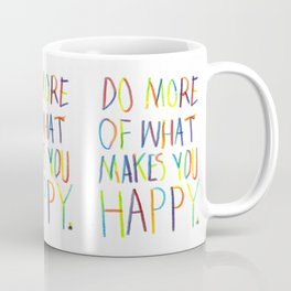 Positive Quote Coffee Mug