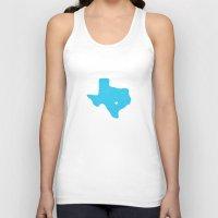 texas Tank Tops featuring Texas by Hunter Ellenbarger