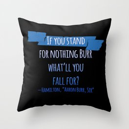 AARON BURR, SIR | HAMILTON Throw Pillow