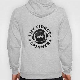 Football Gift Idea My Fidget Spinner Hoody