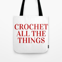 Crochet All The Things in Red Tote Bag