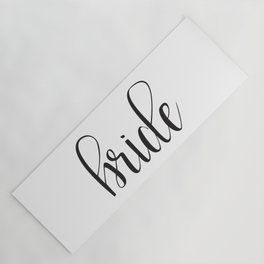 Bride Calligraphy Yoga Mat