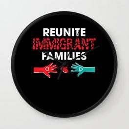 Reunite Immigrant Families Belong Together Wall Clock
