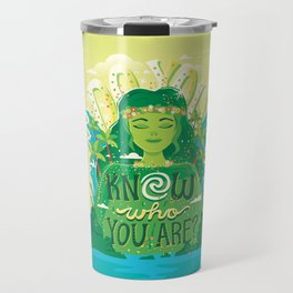 Know who you are Travel Mug
