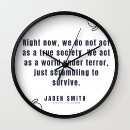 44  |  Jaden Smith Quotes | 190904 Wall Clock