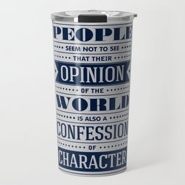 Lab No. 4 People Seem Not to Ralph Waldo Emerson Inspirational Quote Travel Mug