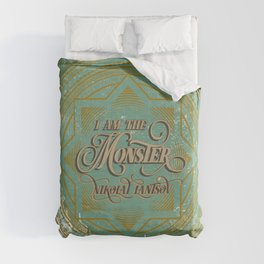 I am the Monster Duvet Cover