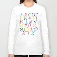 alphabet Long Sleeve T-shirts featuring Alphabet by Bridget Davidson