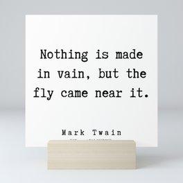 66    Mark Twain Quotes   190730 Mini Art Print