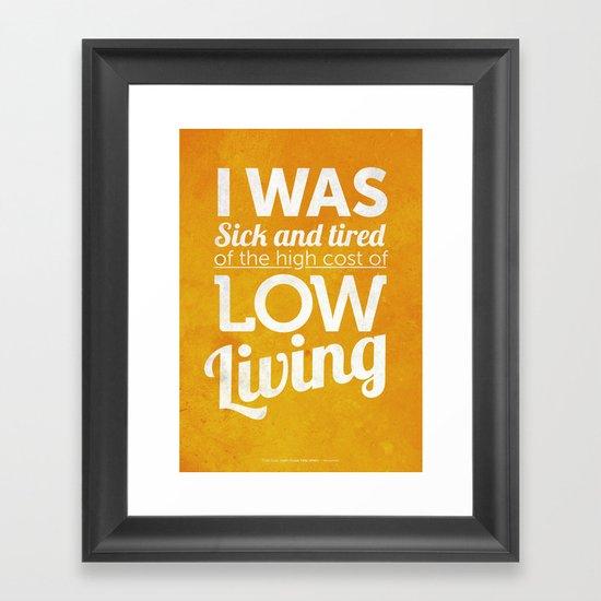 Lowliving Framed Art Print