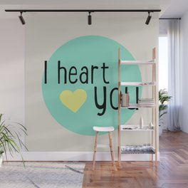 I heart you Wall Mural