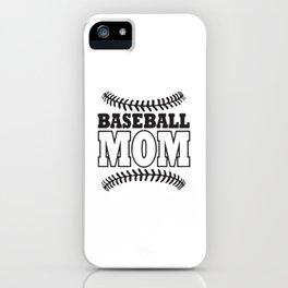 Baseball Moms Do It Better iPhone Case