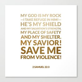 2 Samuel 22:3 Canvas Print