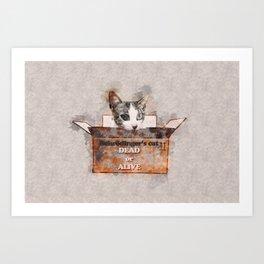Schrödinger's cat DEAD or ALIVE Art Print